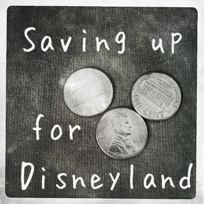 Saving up for Disneyland