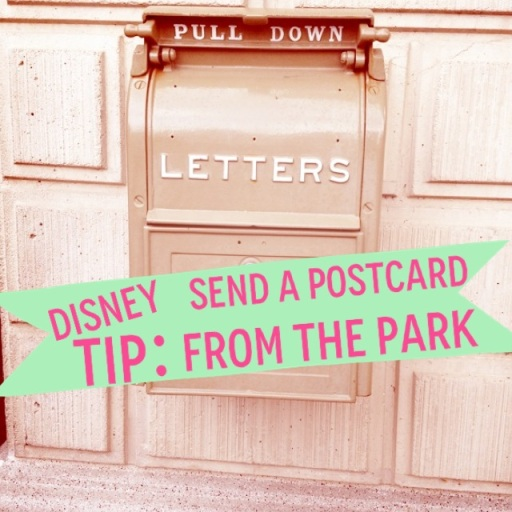 Disney Tip: Send a postcard from the park, by 2 Miss Mouses